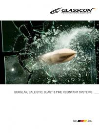 Burglar proof, Bullet proof, Blast resistant & Fire rating